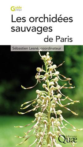 Les orchidees sauvages de paris -  - Éditions Quae