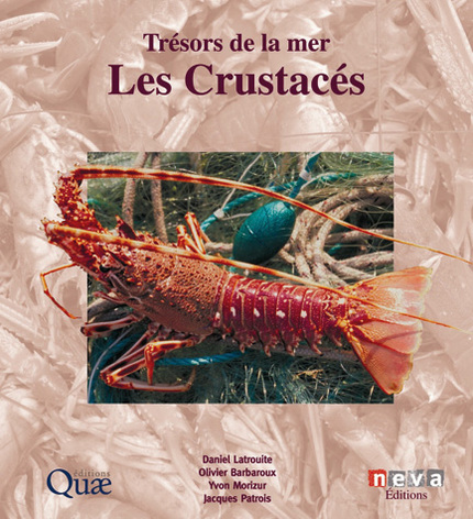 Les crustacés - Olivier Barbaroux, Jacques Patrois, Daniel Latrouite, Yvon Morizur - Néva