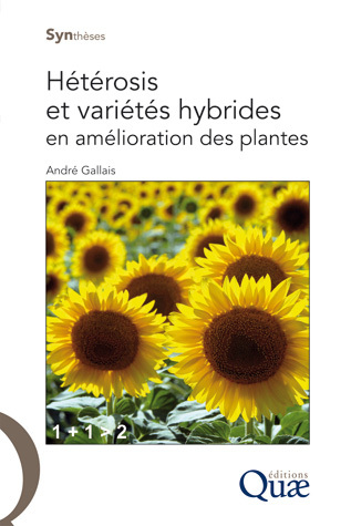 Hétérosis et variétés hybrides en amélioration des plantes (Synthèses) (French Edition)