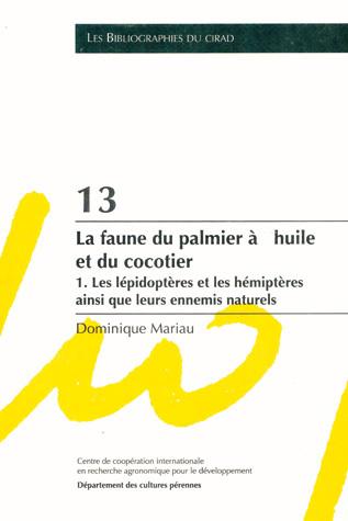 La faune du palmier à huile et du cocotier - Dominique Mariau - Cirad