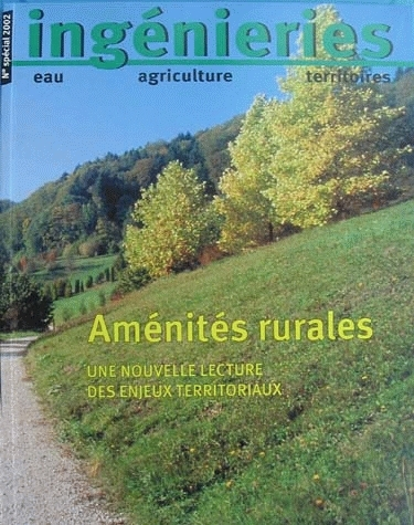 Rural amenities.  A new look at land development issues -  - Irstea