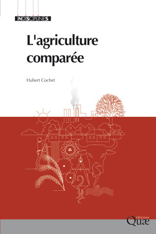 L'agriculture comparee - Hubert Cochet - Éditions Quae