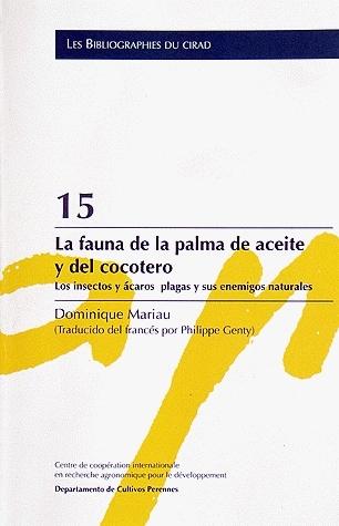 La fauna de la palma de aceite y del cocotero - Dominique Mariau - Cirad