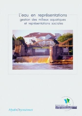 L'eau en representations: gestion des -  - Irstea