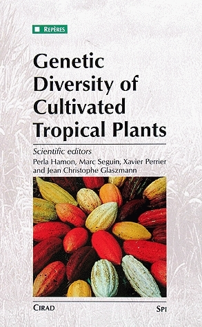Genetic Diversity of Cultivated Tropical Plants -  - Cirad