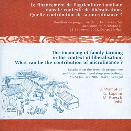The financing of family farming in the context of liberalisation -  - Cirad