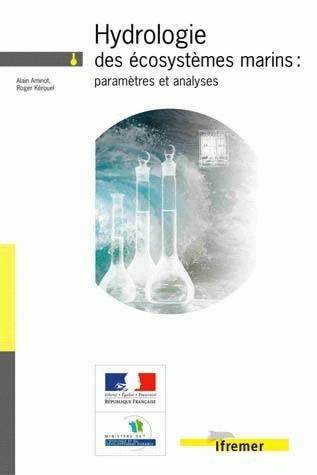 Hydrologie des écosystèmes marins : paramètres et analyses - Alain Aminot, Roger Kérouel - Ifremer