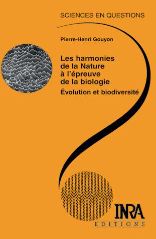 Les harmonies de la Nature à l'épreuve de la biologie - Pierre-Henri Gouyon - Éditions Quae