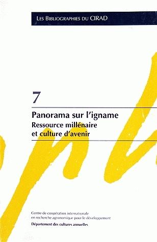Panorama sur l'igname - Roland Dumont, Annie Marti - Cirad