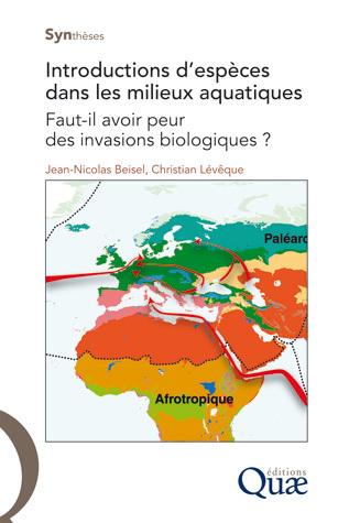 Introduction d'especes dans les milieux - Christian Lévêque, Jean-Nicolas Beisel - Éditions Quae