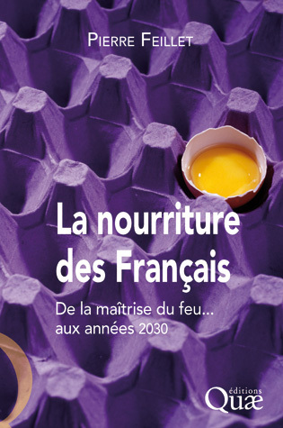 La nourriture des Français - Pierre Feillet - Éditions Quae