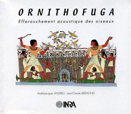 Acoustic Bird-scaring - André-Jacques Andrieu, Jean-Claude Brémond - Inra
