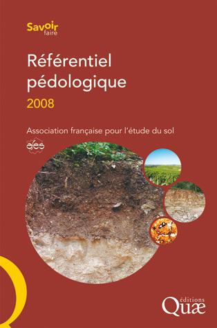 Référentiel pédologique 2008 -  Association française pour l'étude du sol - Éditions Quae