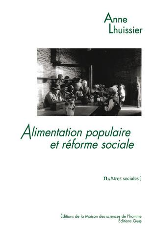 Alimentation populaire et réforme sociale - Anne Lhuissier - Éditions Quae