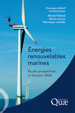 Énergies renouvelables marines -  Collectif - Éditions Quae