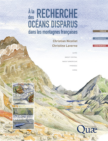 Searching for Vanished Oceans in the French Mountains - Christian Nicollet, Christine Laverne - Éditions Quae