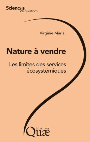 Nature à vendre - Virginie Maris - Éditions Quae