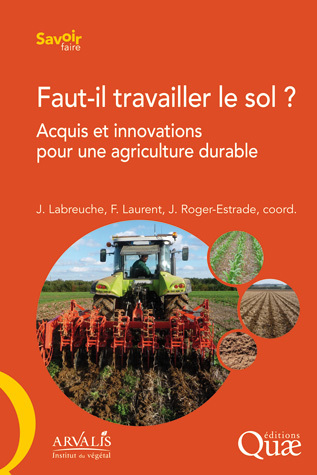 Should the Soil be Cultivated? -  - Éditions Quae