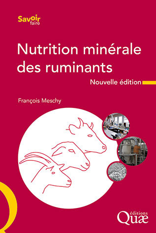 Mineral nutrition of ruminants - François Meschy - Éditions Quae