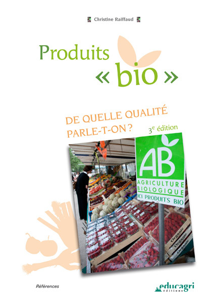 Produits « bio » - Christine Raiffaud - Educagri