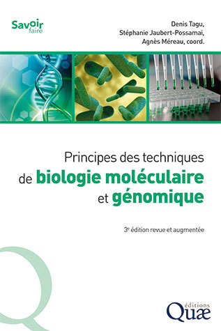Principles of Molecular and Genomic Biology Techniques  -  - Éditions Quae