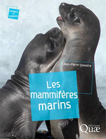 Marine mammals - Jean-Pierre Sylvestre - Éditions Quae