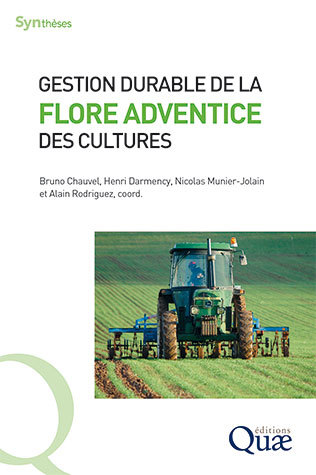 Gestion durable de la flore adventice des cultures -  - Éditions Quae
