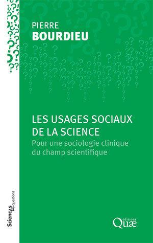 Social uses of science - Pierre Bourdieu - Éditions Quae