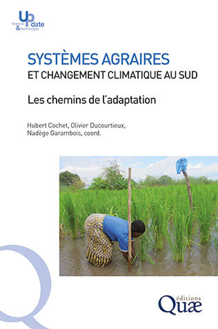 Agrarian systems and climate change in the South   -  - Éditions Quae