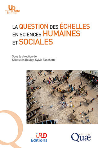 The question of scales in the human and social sciences  -  - Éditions Quae