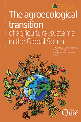 The agroecological transition of agricultural systems in the Global South -  - Éditions Quae