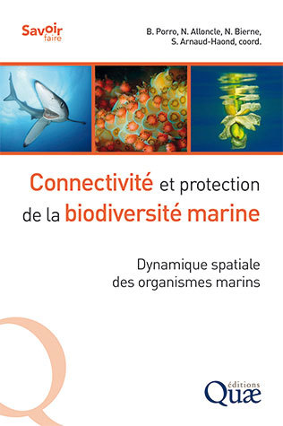Connectivity and protection of marine biodiversity  -  - Éditions Quae