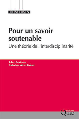 For sustainable knowledge - Robert Frodeman - Éditions Quae