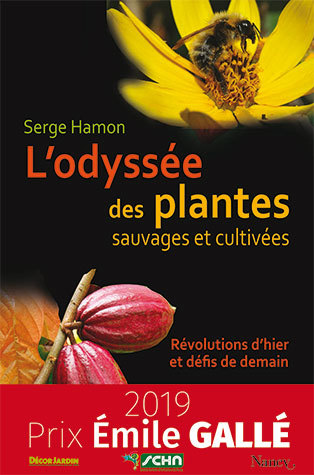 The odyssey of wild and cultivated plants - Serge Hamon - Éditions Quae