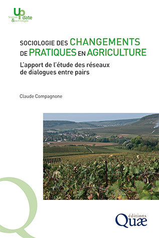 Sociology of changing practices in agriculture - Claude Compagnone - Éditions Quae
