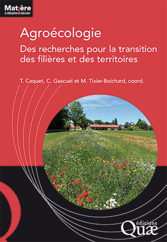 Agro-ecology: research for the transition of sectors and regions -  - Éditions Quae