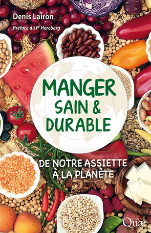 Eating healthily and sustainably - Denis Lairon - Éditions Quae