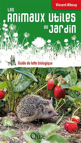 Useful garden critters - Vincent Albouy - Éditions Quae