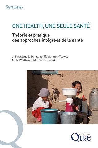 One health, une seule santé -  - Éditions Quae