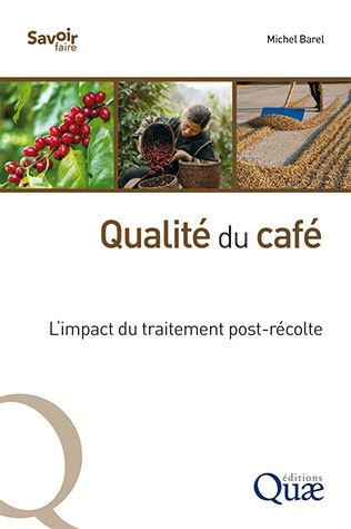 Coffee quality - Michel Barel - Éditions Quae