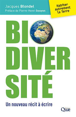 Biodiversity - Jacques Blondel - Éditions Quae