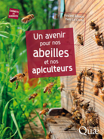 A future for our bees and beekeepers - Vincent Albouy, Yves Le Conte - Éditions Quae