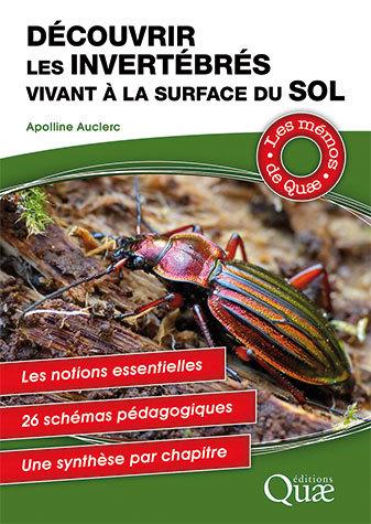 Discover the invertebrates living in topsoil  - Apolline Auclerc - Éditions Quae