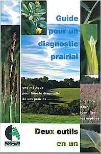Guide pour un diagnostic prairial - François Hubert, Patrice Pierre - Chambre d'agriculture Pays de la Loire
