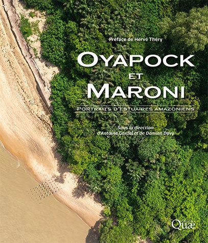 Oyapock & Maroni - Antoine Gardel, Damien Davy - Éditions Quae