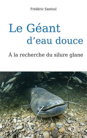 Le géant d'eau douce - Frédéric Santoul - Éditions Quae