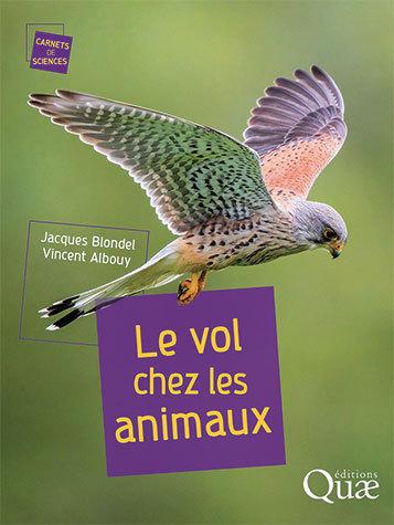 Animal flight - Vincent Albouy, Jacques Blondel - Éditions Quae